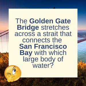Question of the Day | The Golden Gate Bridge