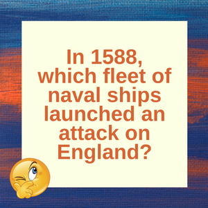 Question of the Day | The Spanish Armada