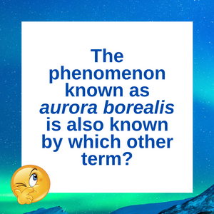 Question of the Day | Aurora Borealis