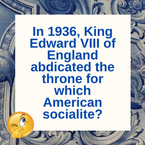 Question of the Day | Wallis Simpson and King Edward VIII