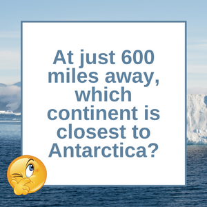 Question of the Day | Antarctica & South America