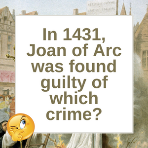 Question of the Day | Joan of Arc