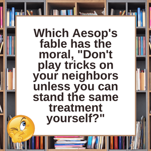 Question of the Day | Aesop's Fables