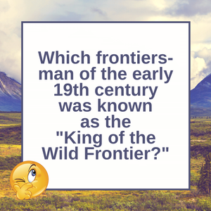 Question of the Day | Davy Crockett