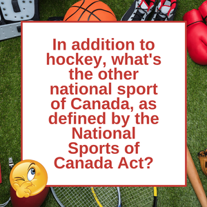 Question of the Day | Canada's National Sports