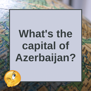 Question of the Day | Azerbaijan