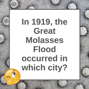Question of the Day | The Great Molasses Flood