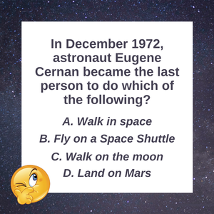 Question of the Day | Last Man on the Moon