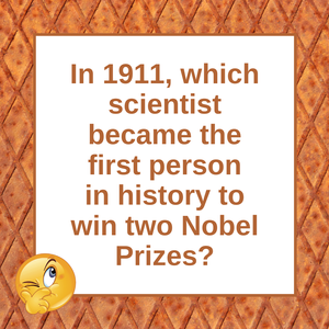 Question of the Day | Marie Curie