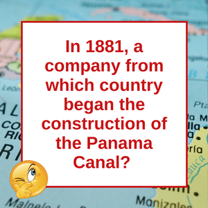Question of the Day | The Panama Canal