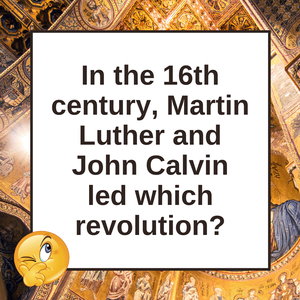 Question of the Day | The Protestant Reformation